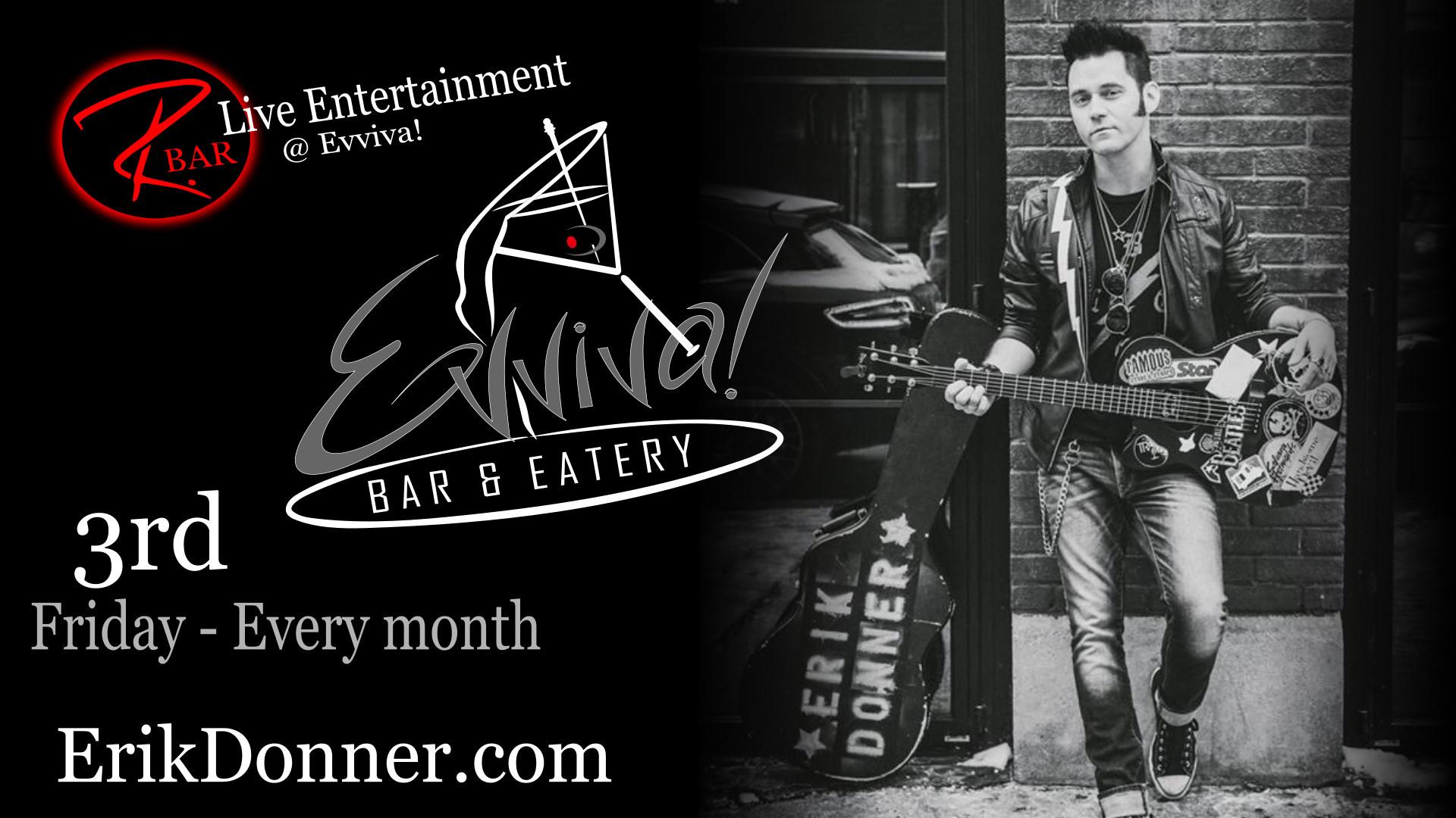 Erik Donner - Live Entertainment @ Evviva! Bar & Eatery