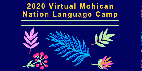 2020 Virtual Mohican Nation Language Camp