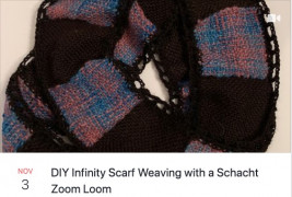 DIY Infinity Scarf Weaving with a Schacht Zoom Loom
