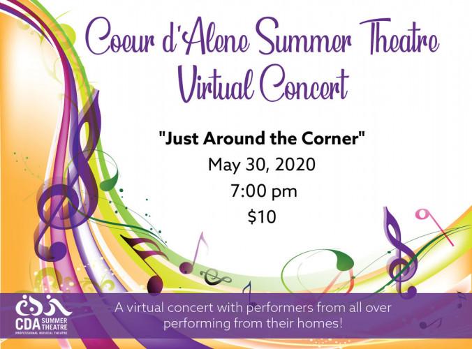 "Coeur d'Alene Summer Theatre Virtual Concert: ""Just Around the Corner"""