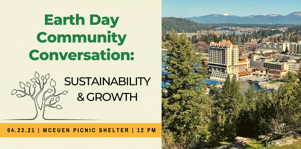 Earth Day Community Conversation: Sustainability & Growth