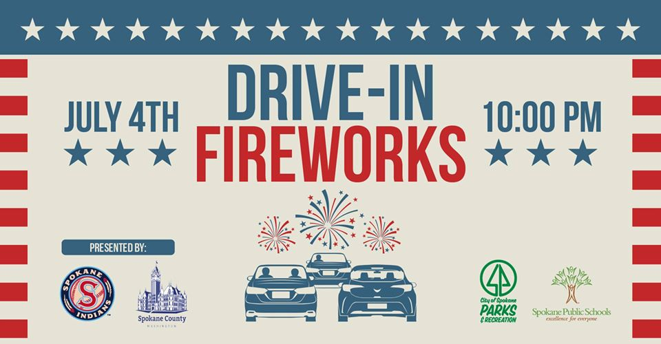 Spokane 4th of July Drive-In Fireworks Shows