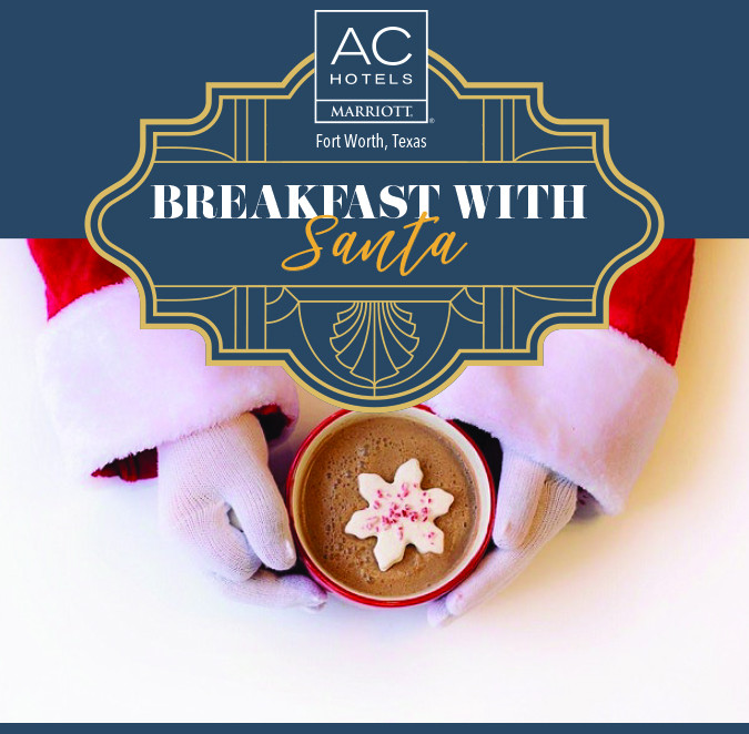 Breakfast with Santa at the New AC Hotel Fort Worth Downtown