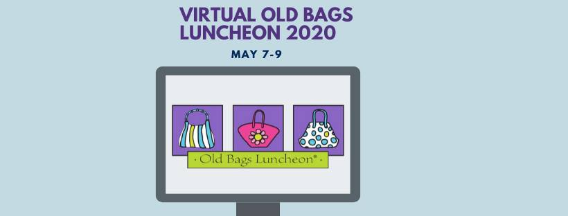 Virtual Old Bags Luncheon