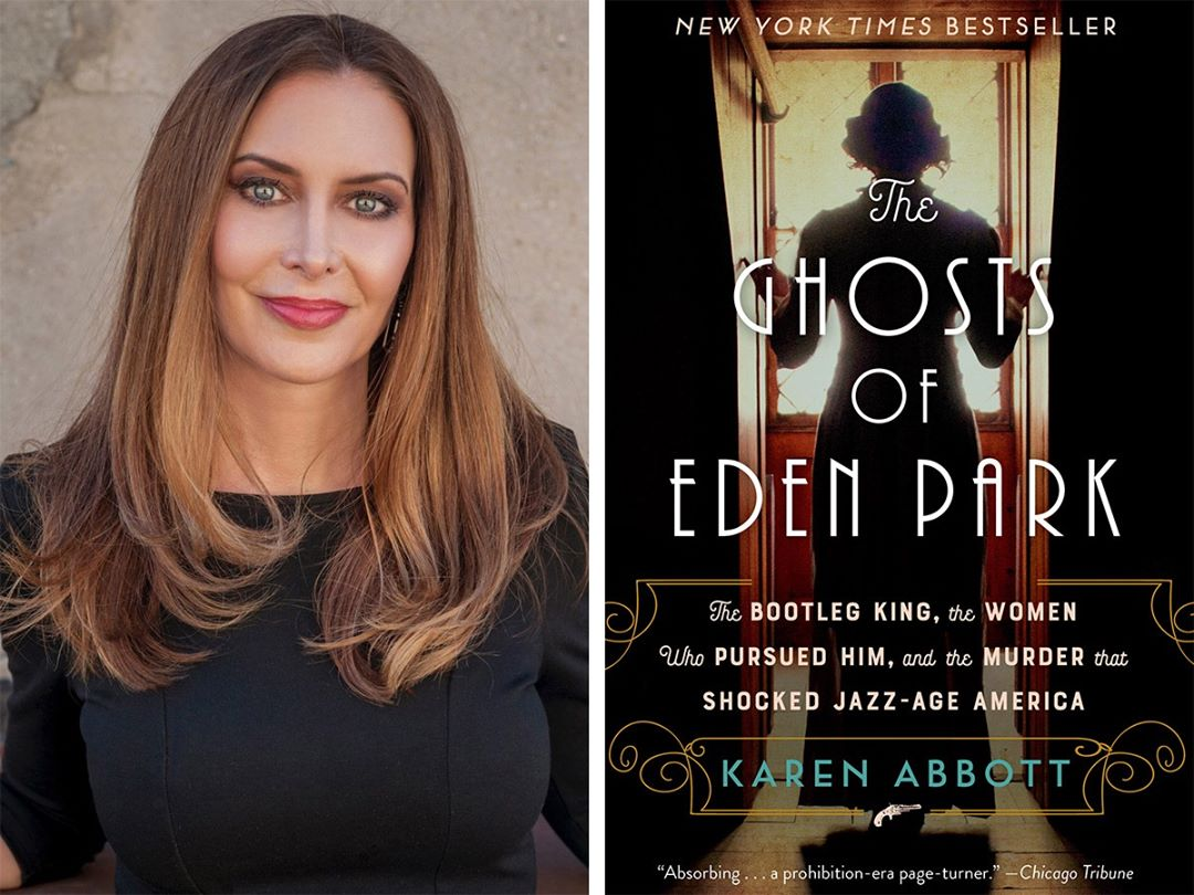 "Date with an Author: Karen Abbott, ""The Ghosts of Eden Park"""