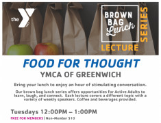 YMCA Greenwich Brown Bag Lunch Lectures
