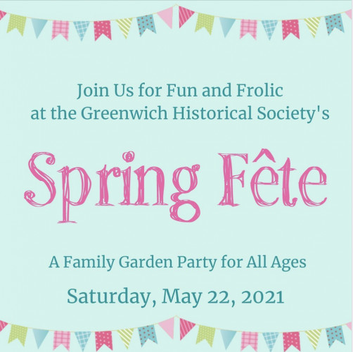 SPRING FÊTE at the Greenwich Historical Society