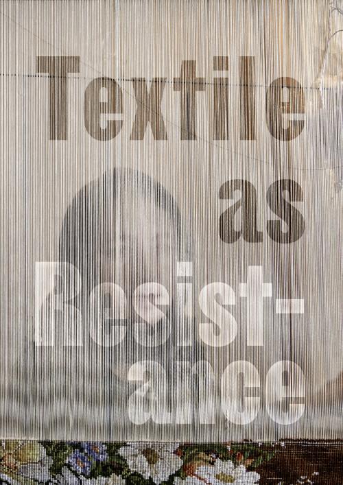 Textiel in Verzet | Textile comme résistance