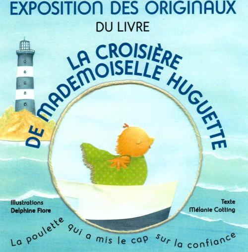 Bibliothèque régionale d'Avry - Exposition des originaux du livre LA CROISIERE DE MADEMOISELLE HUGUETTE