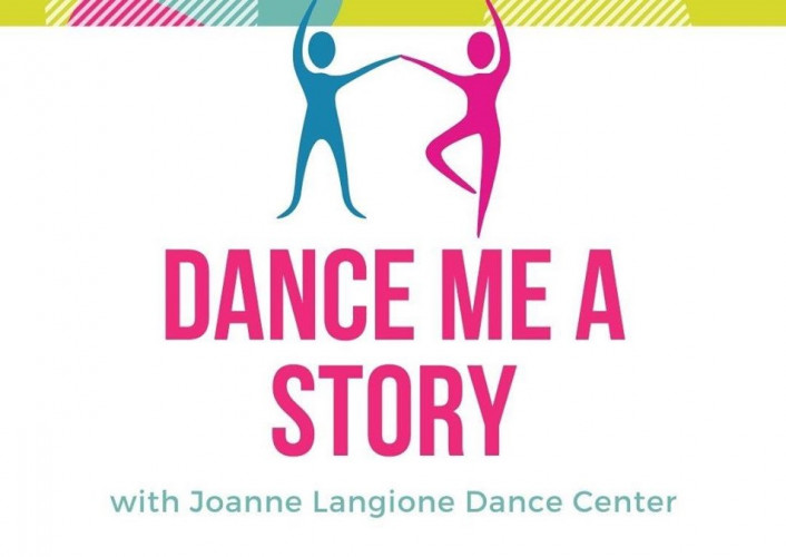 Dance Me a Story with the Joanne Langione Dance Center