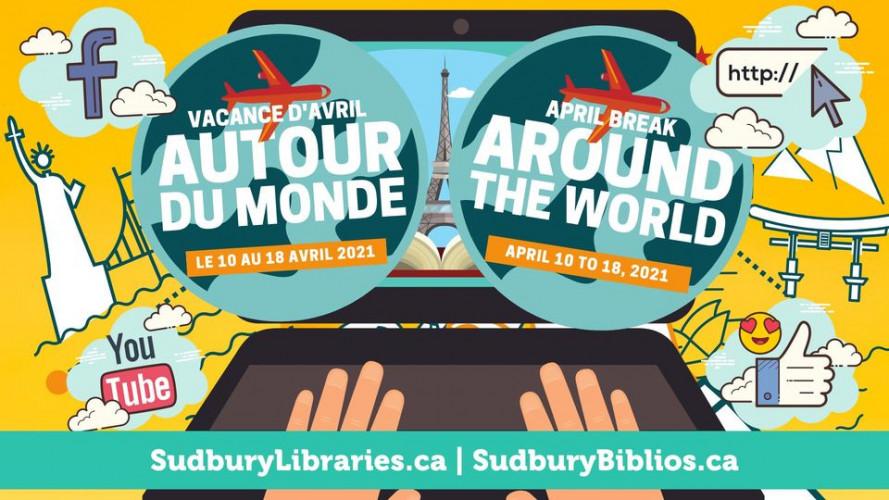 April Break: Around the World a Virtual Voyage | Vacance de Mars: Autour du monde, un voyage virtuel