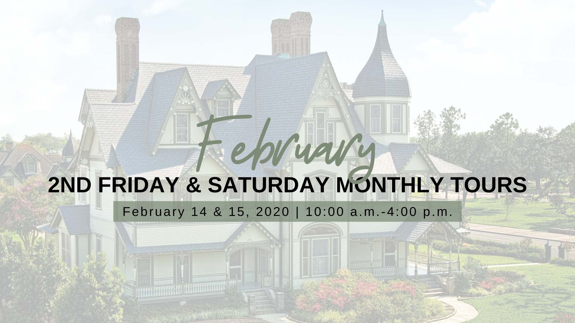 2nd Friday & Saturday Monthly Tours - February