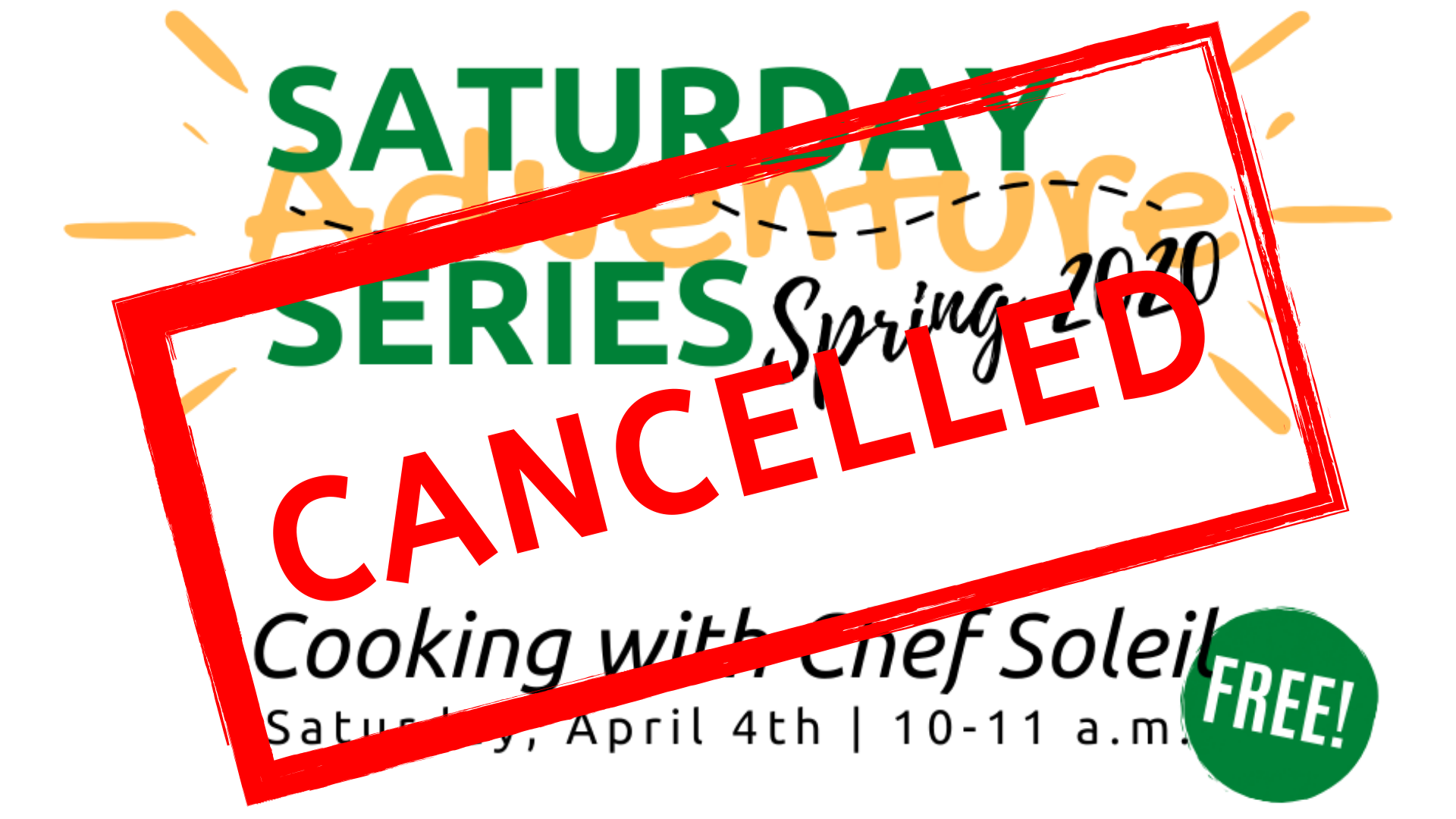 Saturday Adventure Series: Cooking with Chef Soleil