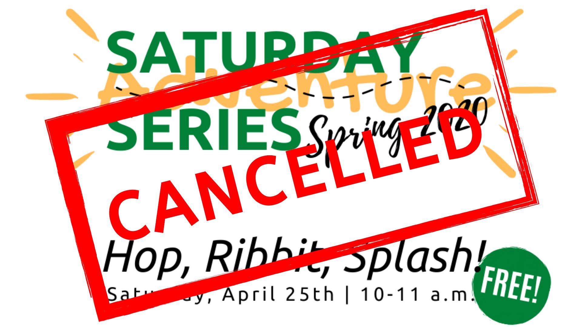 Saturday Adventure Series: Hop, Ribbit, Splash!