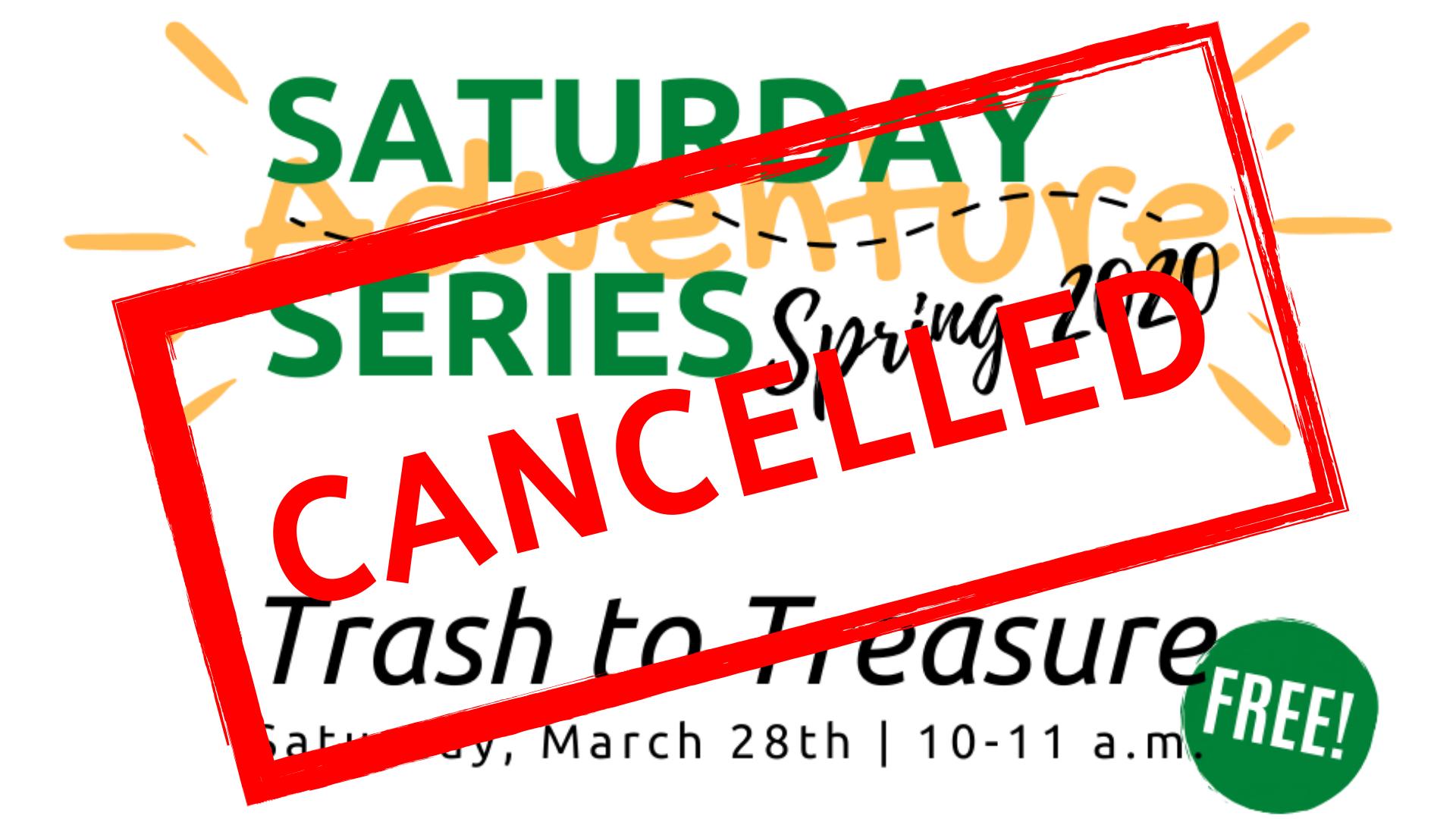Saturday Adventure Series: Trash to Treasure