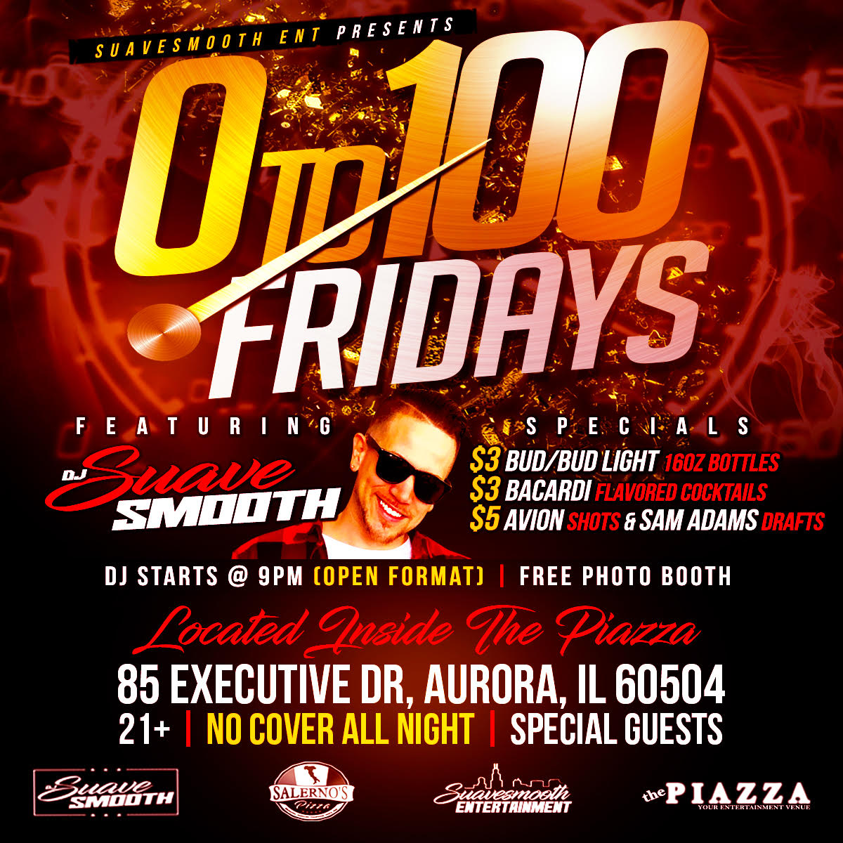 0 to 100 Fridays at The Piazza with DJ Suavesmooth @ the PIAZZA - Aurora