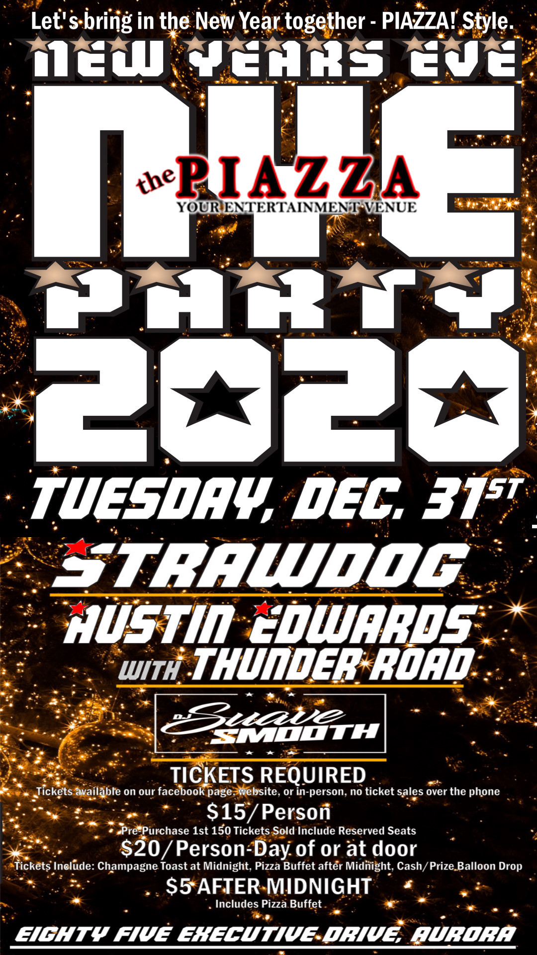 New Years Eve Party 2019-2020 @ the PIAZZA - Aurora