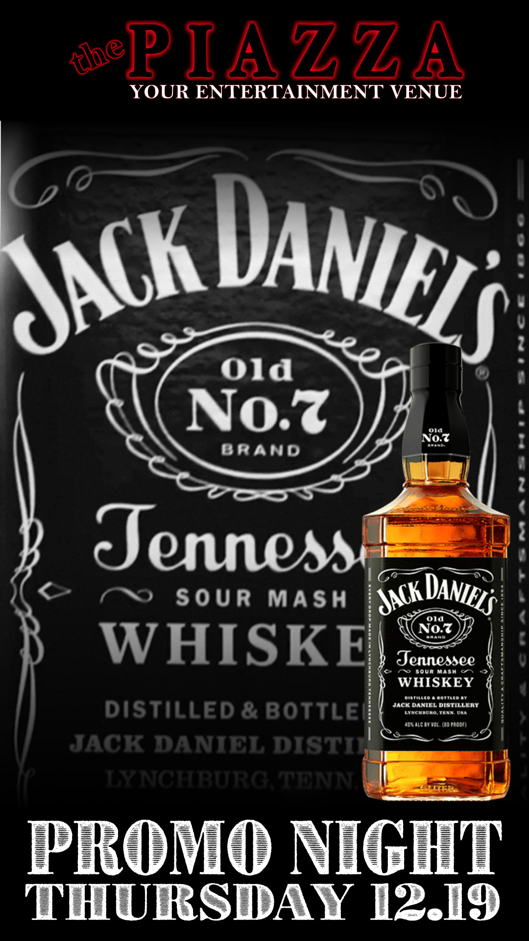 Jack Daniels Promo Night @ the PIAZZA - Aurora