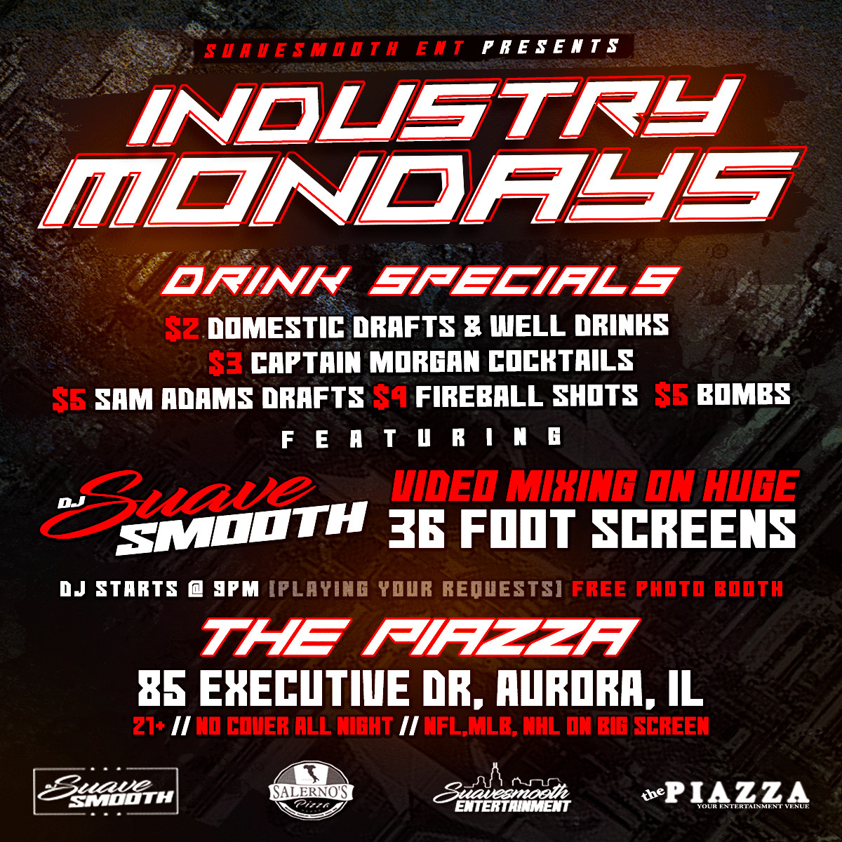 Industry Mondays at The Piazza with DJ Suavesmooth @ the PIAZZA - Aurora
