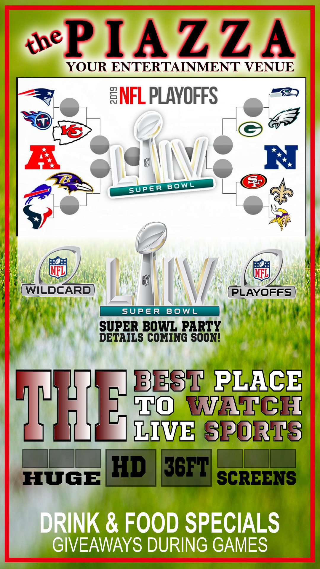 NFL Super Bowl 54 Sunday @ the PIAZZA - Aurora