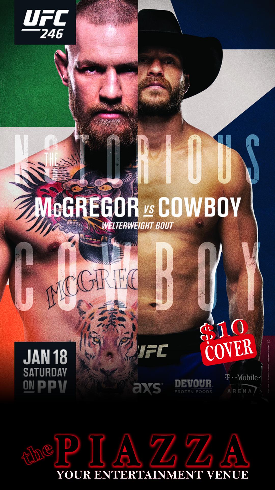 UFC 246: McGregor vs Cerrone @ the PIAZZA - Aurora