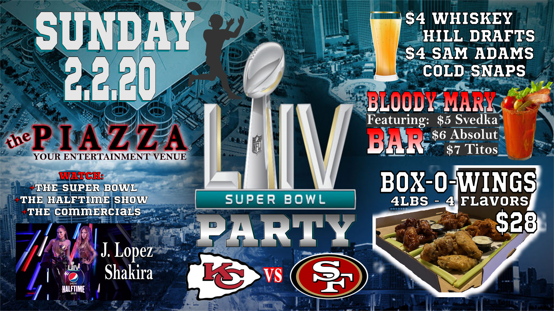 NFL Super Bowl LIV(54) Sunday @ the PIAZZA - Aurora