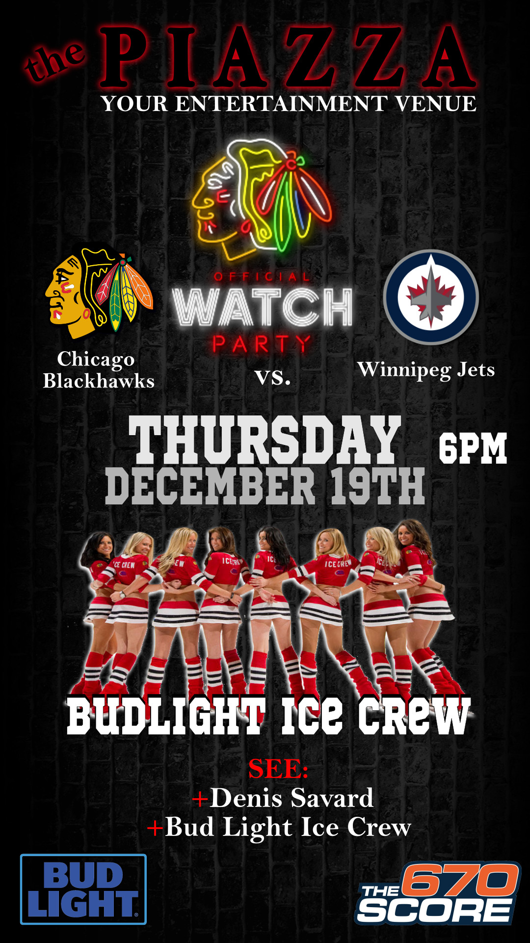 Chicago Blackhawks Watch Party by Bud Light and 670 the Score @ the PIAZZA - Aurora