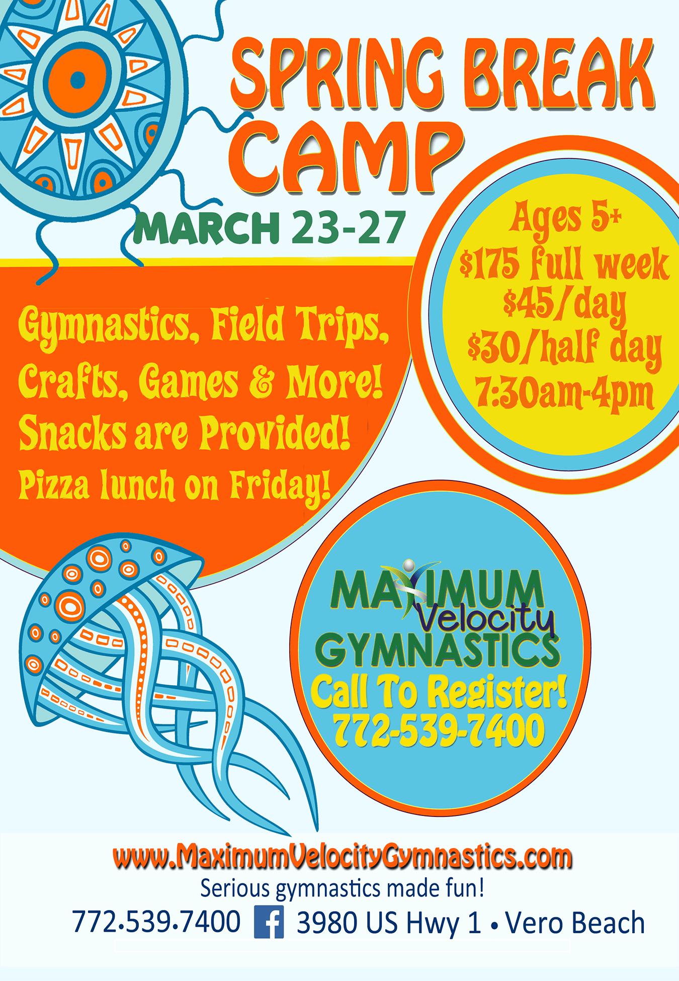 Spring Break at Maximum Velocity Gymnastics, Inc.