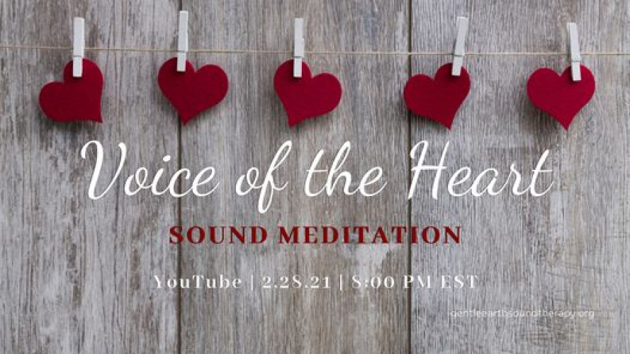 Voice of the Heart: Online Sound Meditation