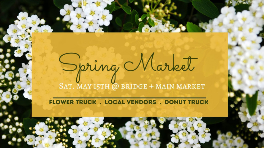 Bridge + Main Spring Outdoor Market - Donuts & Daisies!