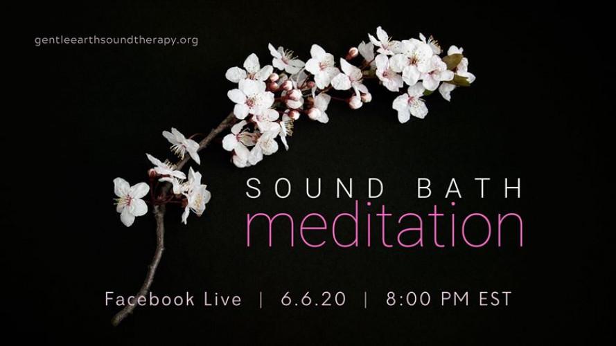 Facebook Live - Sound Bath Meditation