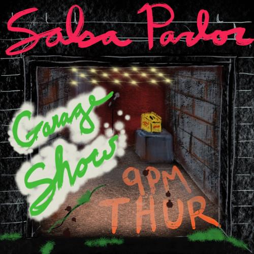Salsa Parlor Garage Show