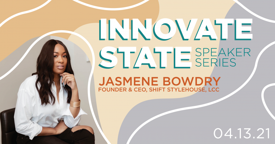 Innovate State with Jasmene Bowdry