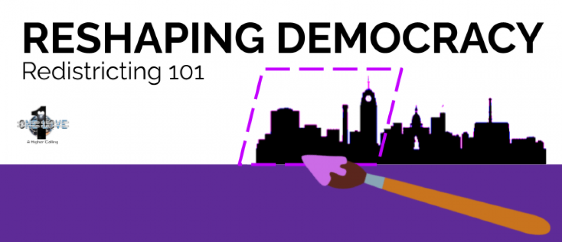 RESHAPING DEMOCRACY | Redistricting 101