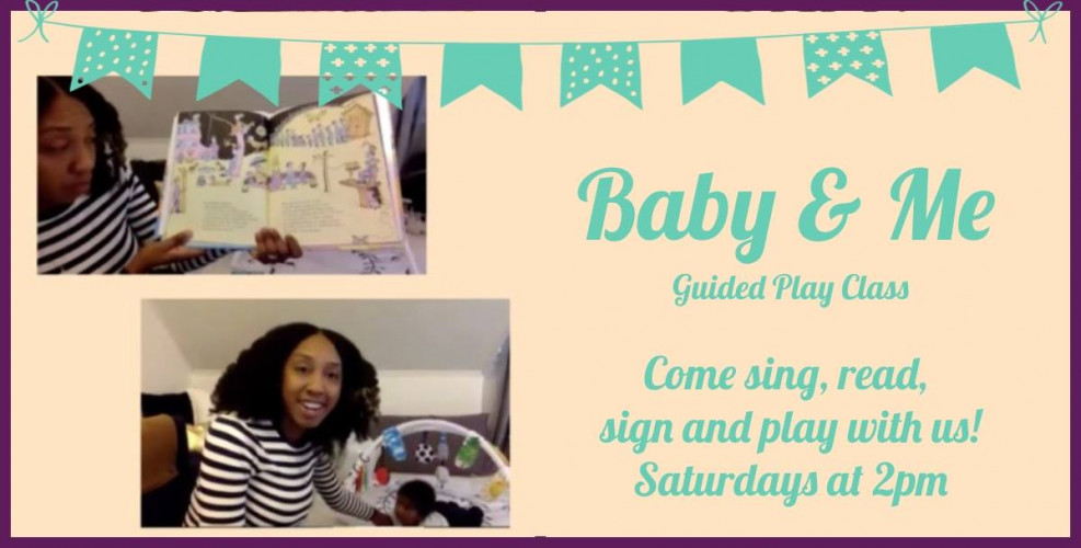 Baby and Me Guided Play Class for Young Families!