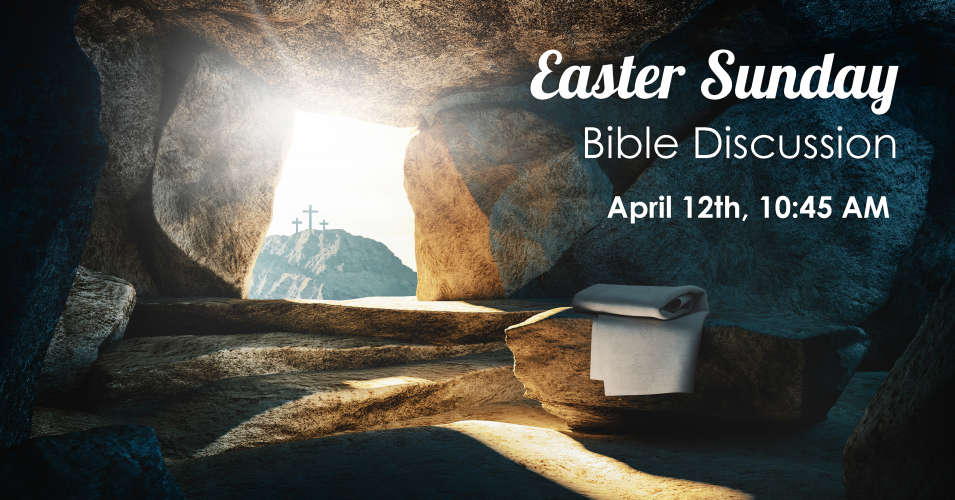 Easter Sunday LIVE Bible Discussion