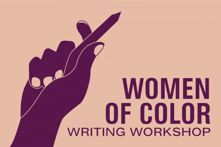 Community Open Call: Women of Color Writing Workshop: Motivation and Productivity