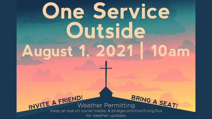 August 1 Outdoor Service.jpg
