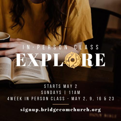 Explore Class - In person | 11am