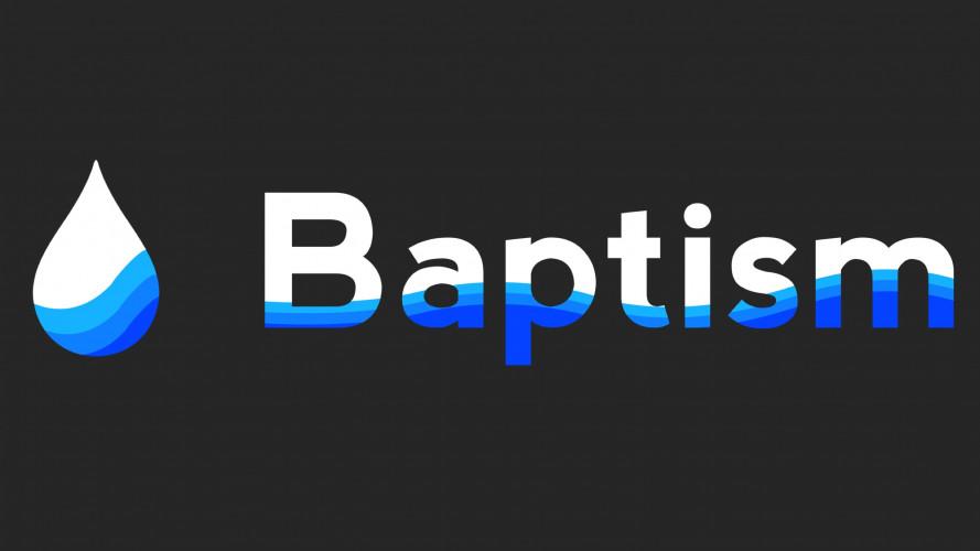 Baptism Sunday 9am & 11am