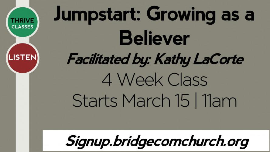 Jumpstart: Growing as a Believer Class
