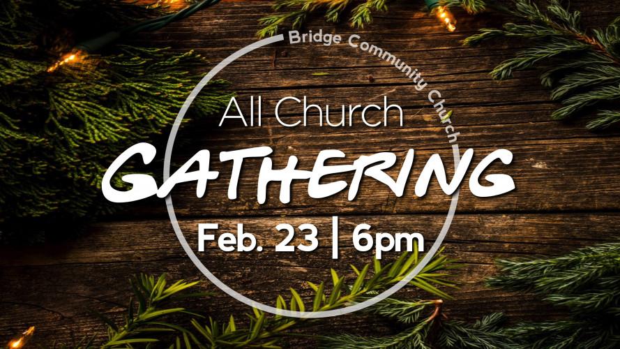 All Church Gathering