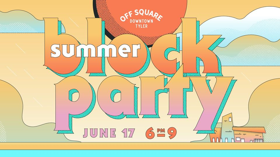 Summer Block Party | Off Square Downtown