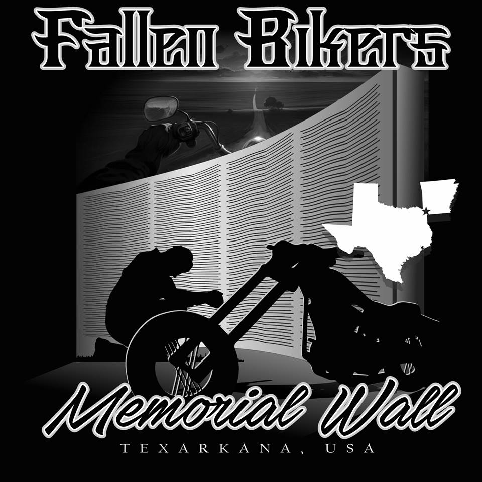 First Annual Texarkana Fallen Bikers Memorial Wall Three Day Rally