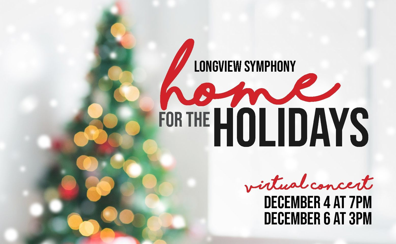 Longview Symphony presents Home for the Holidays