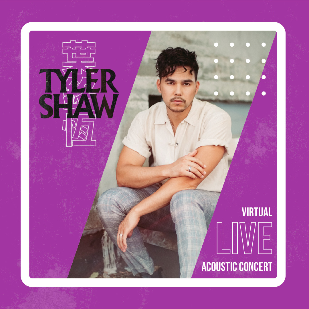Tyler Shaw - Virtual Live Acoustic Concert + Post-Concert Meet & Greet