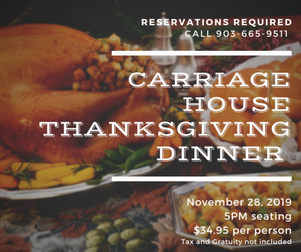 Thanksgiving Dinner at Carriage House