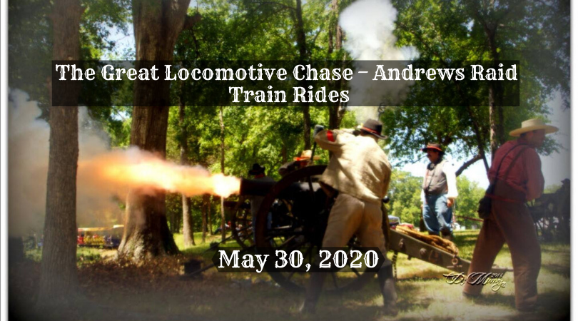The Great Locomotive Chase – The Andrews Raid