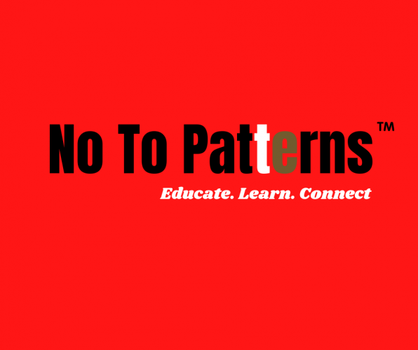 No To Patterns ™ A community resource