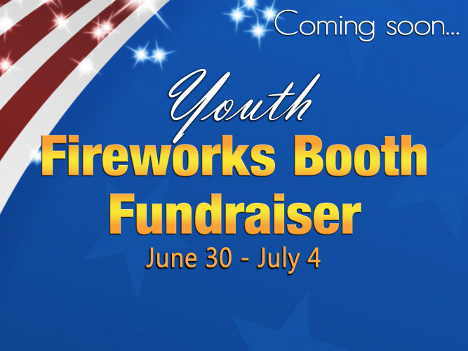Fireworks booth-Youth Fundraiser